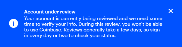Coinbase account under review